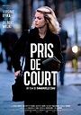 Фільм «Pris de court» (2017)