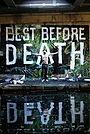 Фильм «Best Before Death» (2019)