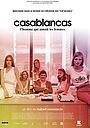 Фильм «Касабланкас – мужчина, который любил женщин» (2016)