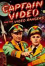 Сериал «Капитан Видео и его видеорейнджеры» (1951)