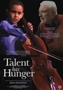Фильм «Talent Has Hunger» (2016)