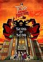 Мультфільм «Тодд и Книга Чистого Зла: Конец конца» (2017)