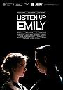 Фильм «Listen Up Emily» (2016)