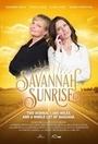 Фильм «Savannah Sunrise» (2016)