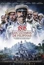 Фильм «1898. Последние на Филиппинах» (2016)