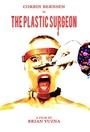 Фільм «The Plastic Surgeon»