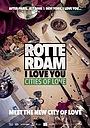 Фільм «Rotterdam, I Love You»