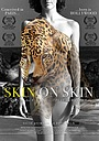 Фильм «Skin on Skin» (2016)