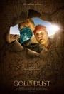 Фильм «Золотая пыль» (2020)