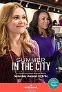 Фильм «Лето в городе» (2016)
