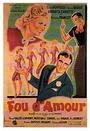 Фільм «Fou d'amour» (1943)