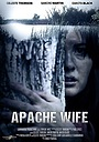 Фильм «Apache Wife» (2017)