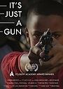 Фільм «It's Just a Gun» (2017)