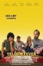 Фильм «Yellow Fever» (2017)