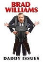 Фильм «Брэд Уильямс: Папины заботы» (2016)