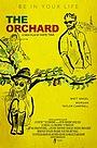 Фільм «The Orchard» (2016)