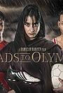 Фильм «Дороги в Олимпию» (2019)