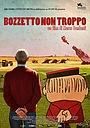 Фільм «Bozzetto non troppo» (2016)