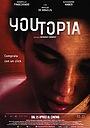 Фільм «Youtopia» (2018)