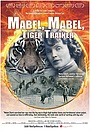 Фільм «Mabel, Mabel, Tiger Trainer» (2016)