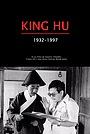 Фільм «King Hu: 1932-1997» (2012)