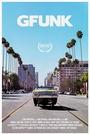 Фильм «G-Funk» (2017)