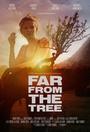 Фільм «Далеко от дерева» (2017)