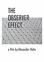Фільм «The Observer Effect»