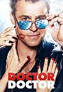 Серіал «Доктор, доктор» (2016 – 2021)