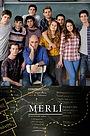 Серіал «Мерли» (2015 – 2018)