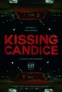 Фильм «Поцеловать Кэндис» (2017)