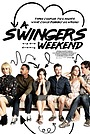 Фильм «A Swingers Weekend» (2017)
