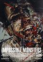 Фільм «Невозможные чудовища» (2019)