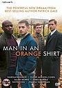 Серіал «Мужчина в оранжевой рубашке» (2017)
