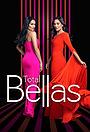 Сериал «Total Bellas» (2016 – ...)