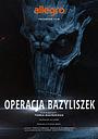 Фильм «Польские легенды: Операция «Василиск»» (2016)