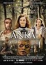 Фільм «Anka» (2017)