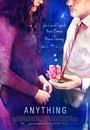 Фільм «Всё, что угодно» (2017)