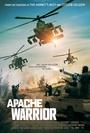 Фільм «Apache Warrior» (2017)