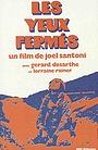 Фільм «С закрытыми глазами» (1972)