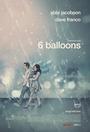 Фільм «6 повітряних кульок» (2018)