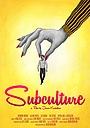 Фильм «Subculture» (2017)