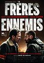 Фільм «Верные враги» (2018)
