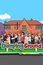 Серіал «The Dumping Ground» (2013 – ...)