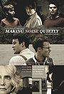 Фільм «Тихий шум» (2019)