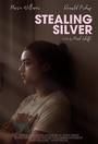 Фільм «Stealing Silver» (2018)