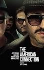 Фильм «The American Connection» (2017)