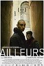 Фильм «Ailleurs» (2017)