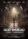 Фільм «Бог не умер: Свет во тьме» (2018)