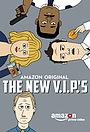 Фільм «The New V.I.P.'s» (2017)